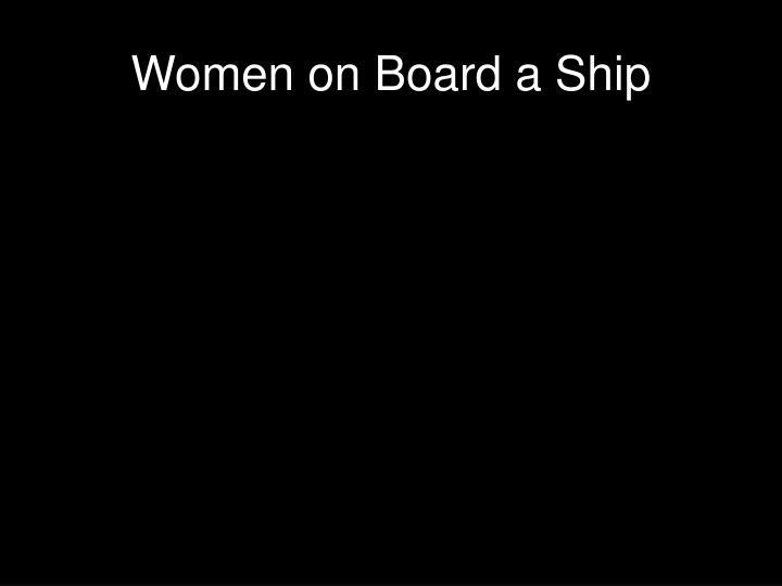 Women on Board a Ship