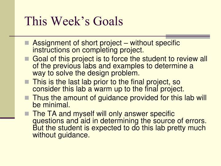 This week s goals