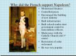 why did the french support napoleon