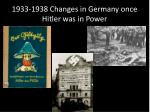 1933 1938 changes in germany once hitler was in power
