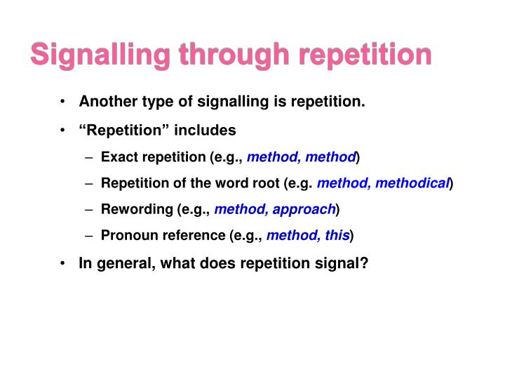 Signalling through repetition