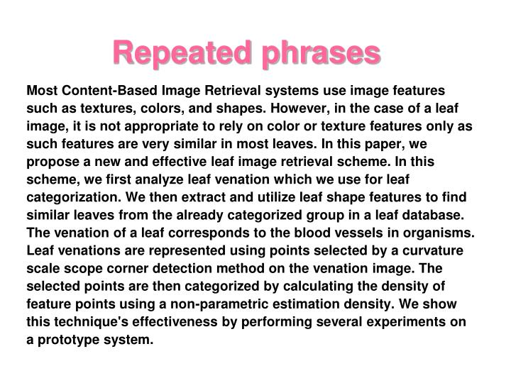 Most Content-Based Image Retrieval systems use image features
