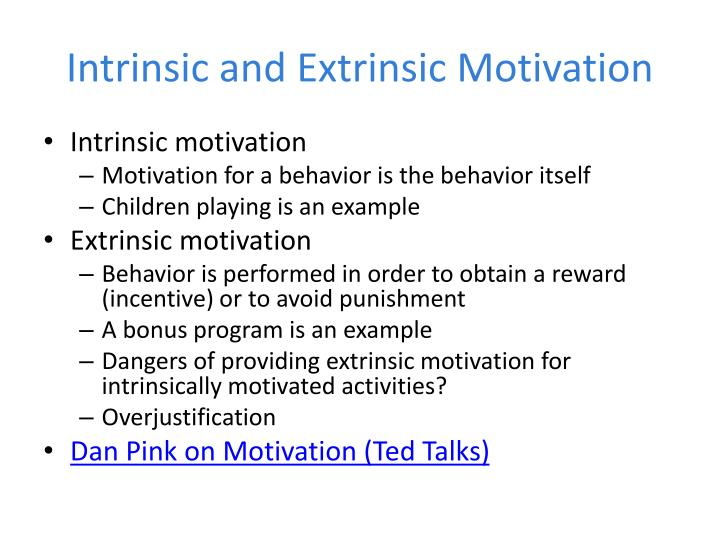 Intrinsic and Extrinsic Motivation