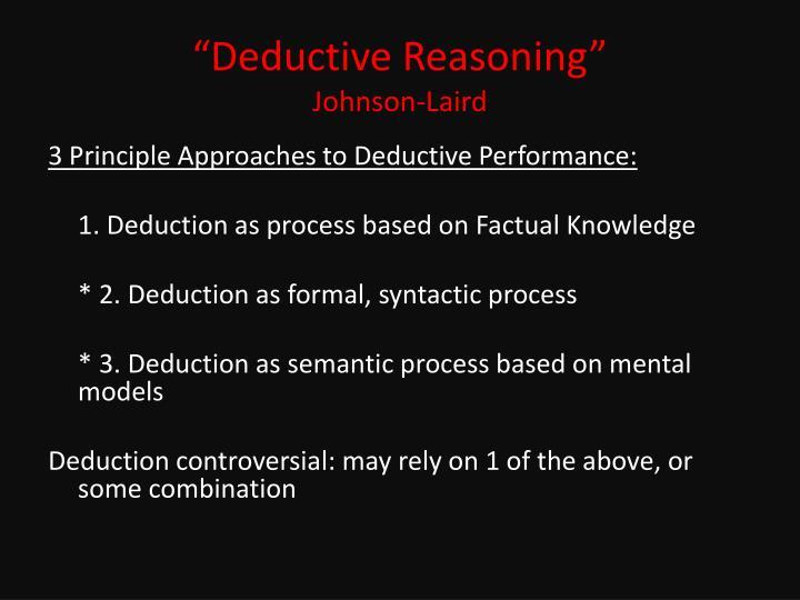 """Deductive Reasoning"""