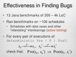 effectiveness in finding bugs