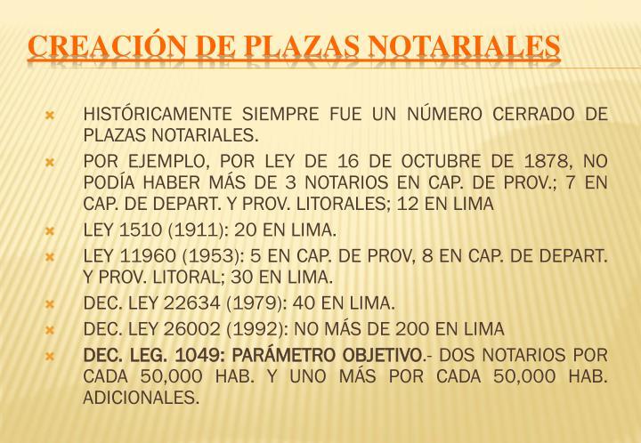 CREACIÓN DE PLAZAS NOTARIALES
