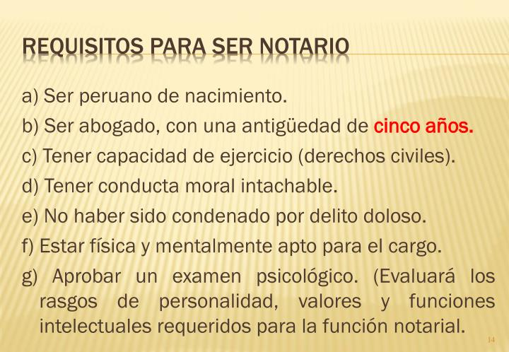 a) Ser peruano de nacimiento.