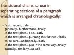transitional chains to use in separating sections of a paragraph which is arranged chronologically