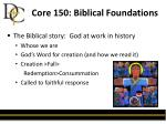 core 150 biblical foundations