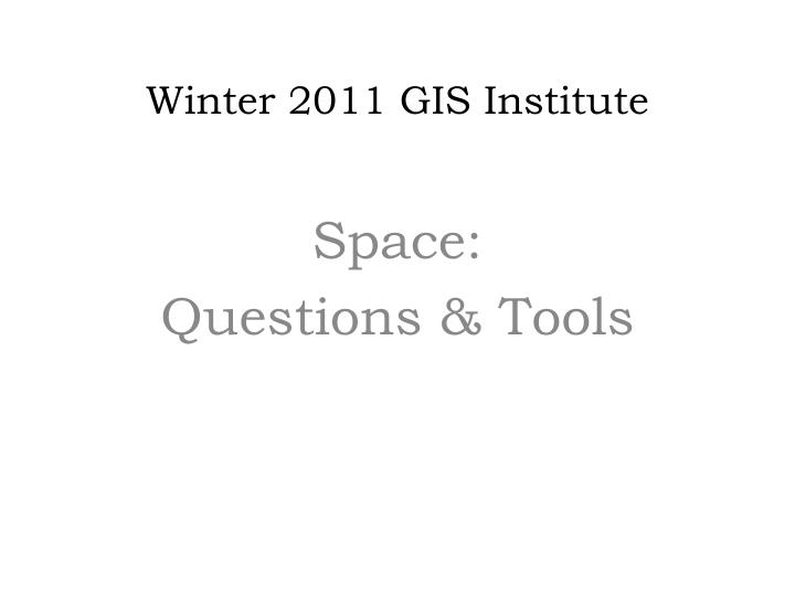 winter 2011 gis institute n.
