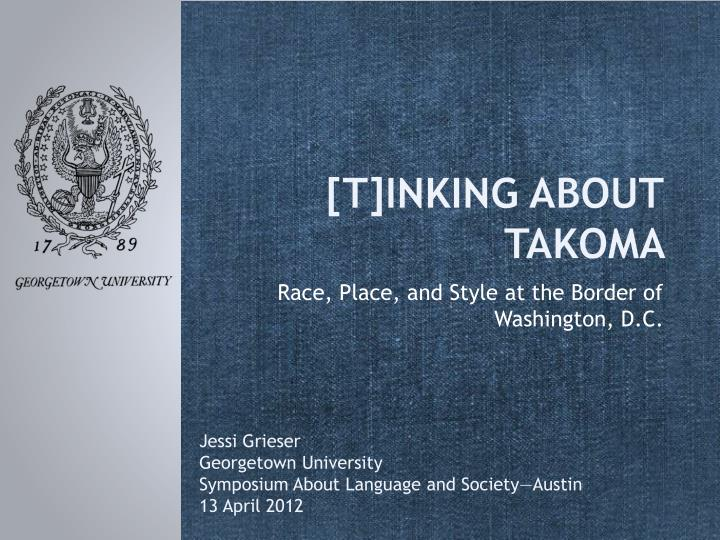 t inking about takoma n.