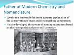 father of modern chemistry and nomenclature