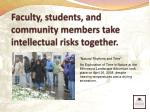 faculty students and community members take intellectual risks together