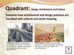 quadrant design architecture and culture