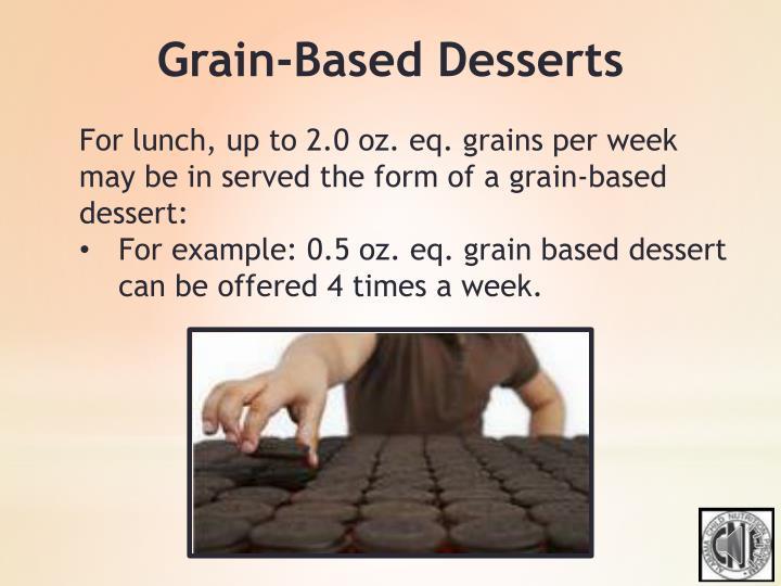 Grain-Based Desserts