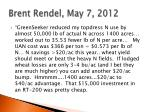 brent rendel may 7 2012