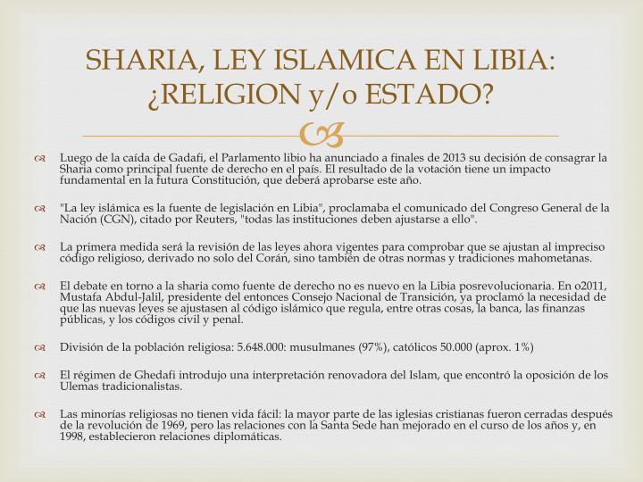 SHARIA, LEY ISLAMICA EN LIBIA: ¿RELIGION y/o ESTADO?