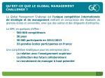 qu est ce que le global management challenge