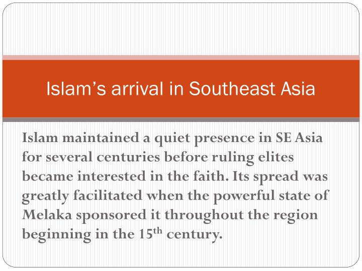 Islam's arrival in Southeast Asia