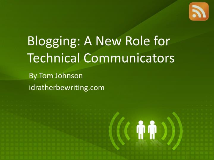 blogging a new role for technical communicators n.