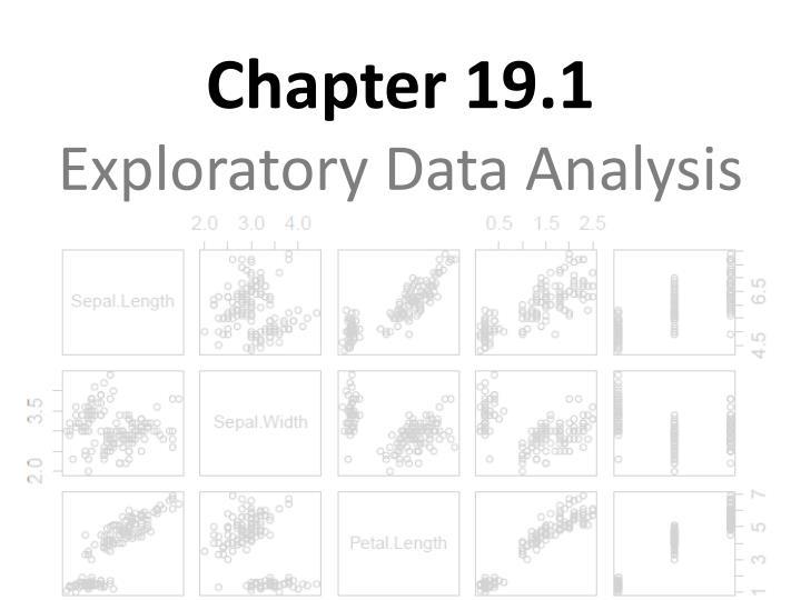 Chapter 19 1 exploratory data analysis