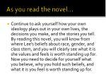 as you read the novel