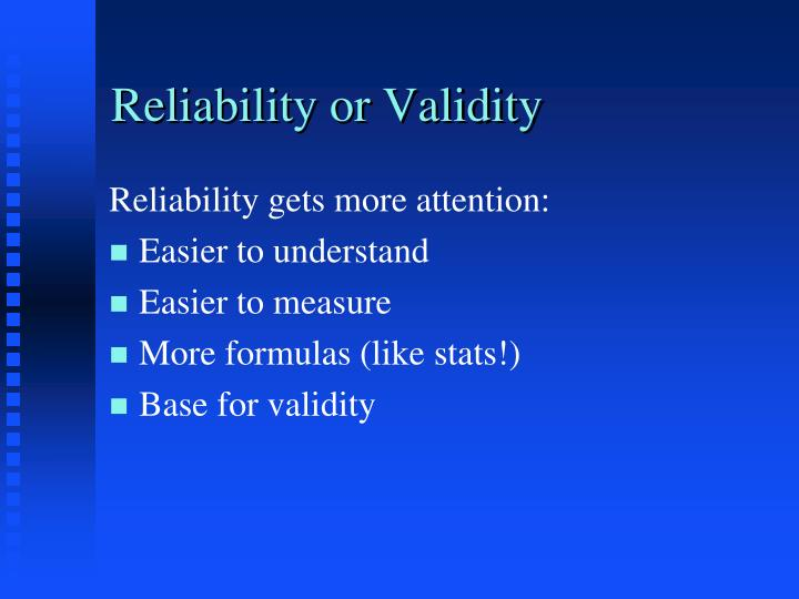 reliability or validity n.
