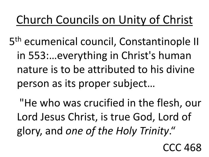 Church Councils on Unity of Christ