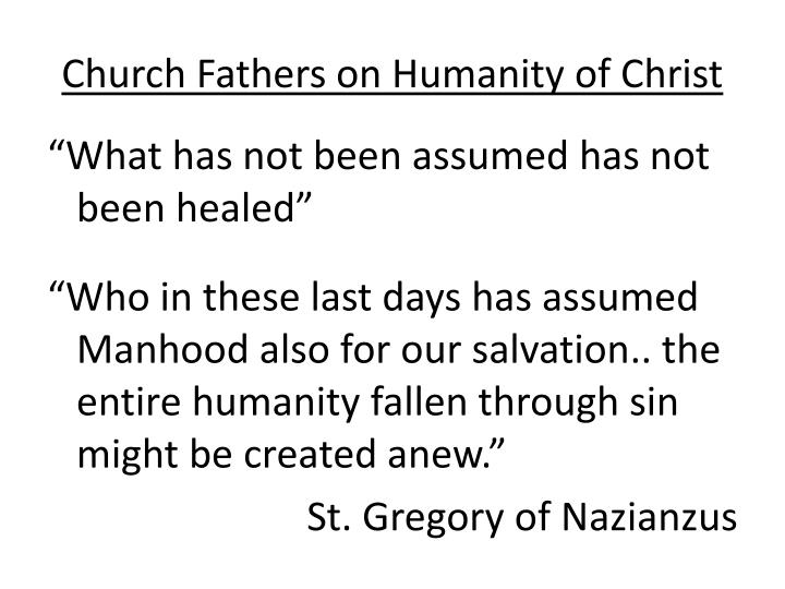 Church Fathers on Humanity of Christ