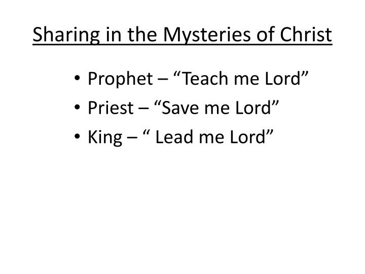 Sharing in the Mysteries of Christ