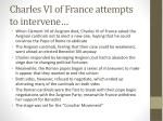 charles vi of france attempts to intervene