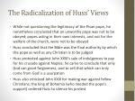 the radicalization of huss views