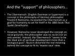 and the support of philosophers