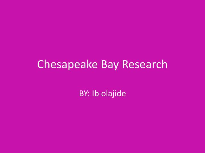 chesapeake bay research n.