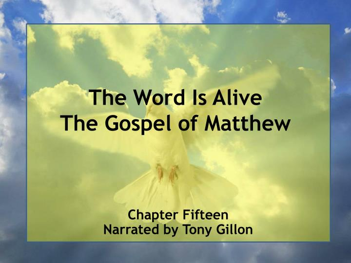 the word is alive the gospel of matthew n.