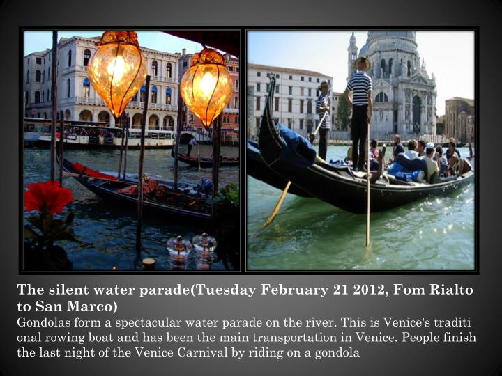 The silent water parade(Tuesday February 21 2012,