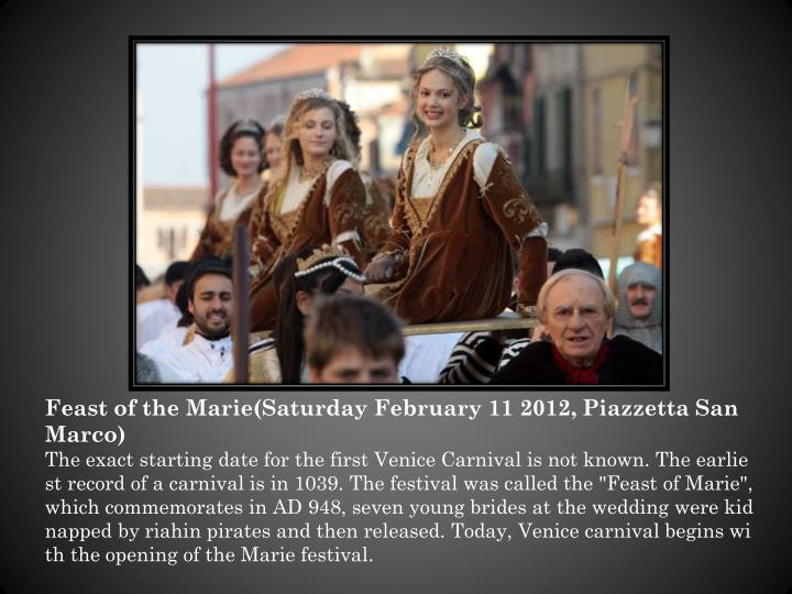 Feast of the Marie(Saturday February 11 2012,