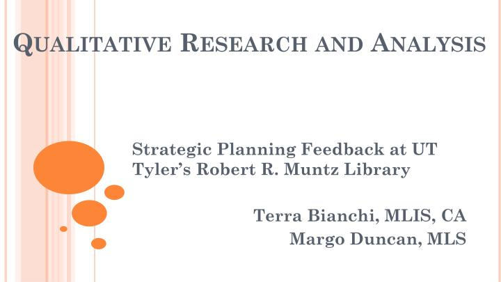 Qualitative research and analysis