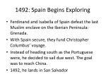 1492 spain begins exploring
