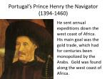 portugal s prince henry the navigator 1394 1460