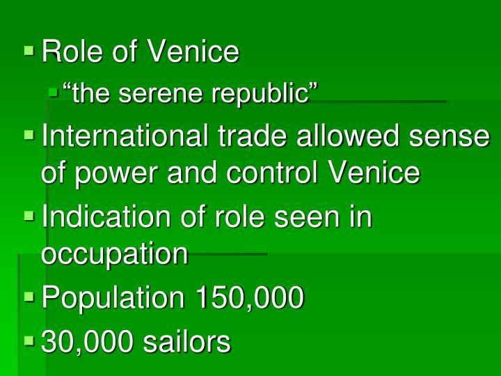 Role of Venice