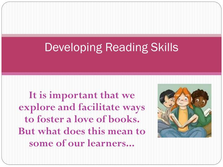 developing reading skills n.