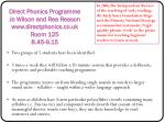 direct phonics programme jo wilson and rea reason www directphonics co uk room 125 8 45 9 15