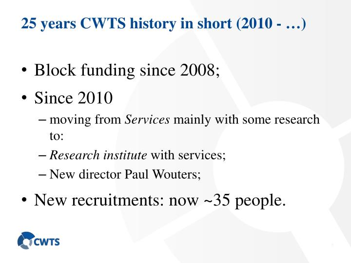 25 years CWTS history in short