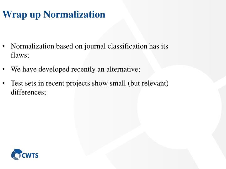 Wrap up Normalization