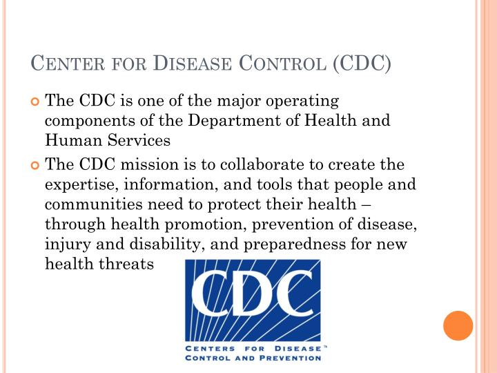 Center for Disease Control (CDC