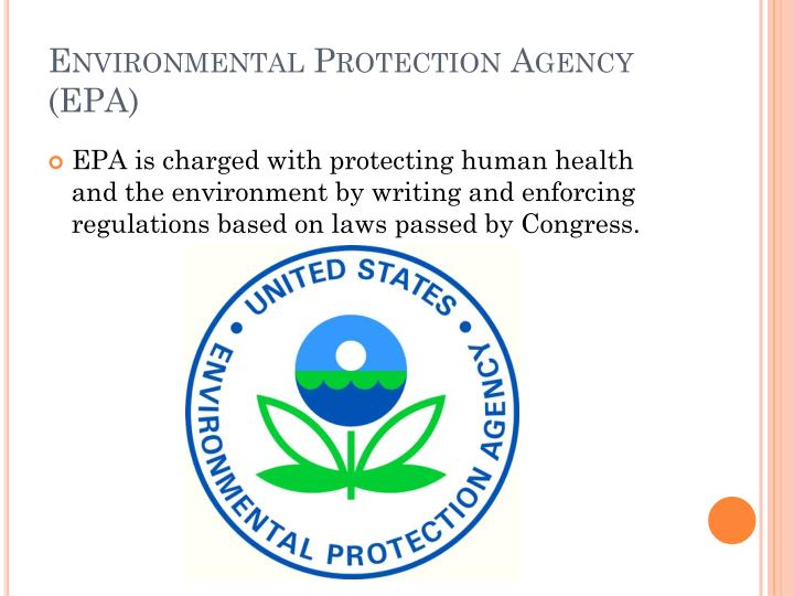 Environmental Protection Agency (EPA