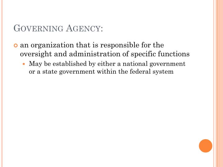 Governing agency