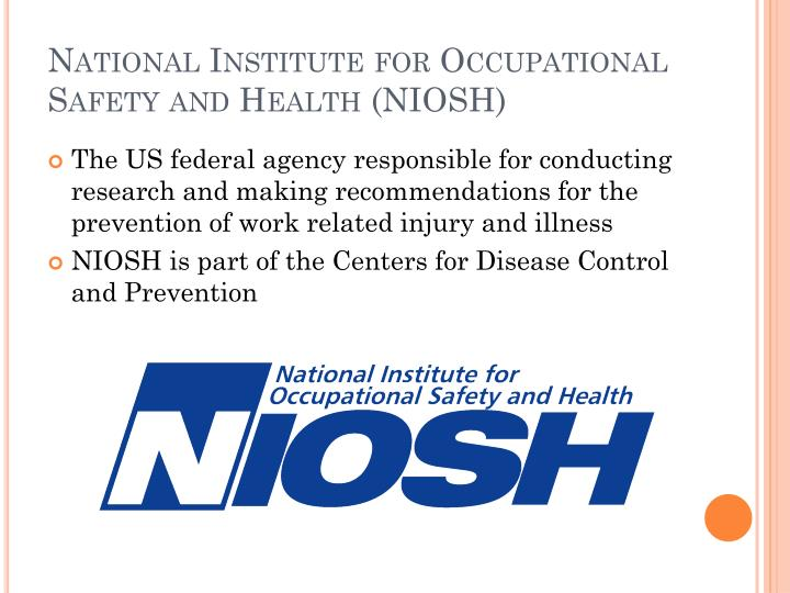 National Institute for Occupational Safety and Health (NIOSH
