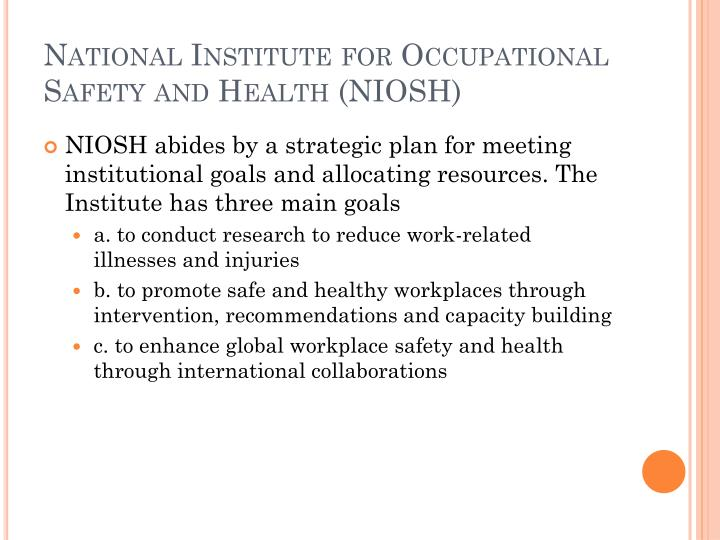 National Institute for Occupational Safety and Health (NIOSH)